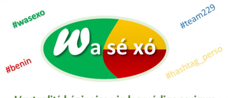 Article : Wasexo : le hashtag «made in Bénin» est arrivé sur les réseaux sociaux